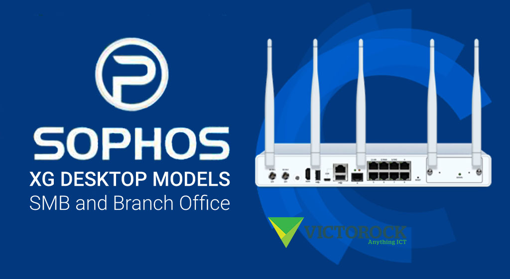 Sophos XG Desktop Models: SMB and Branch Office